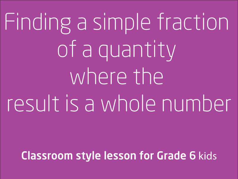 SubjectCoach | Finding a simple fraction of a quantity where the result is a whole number