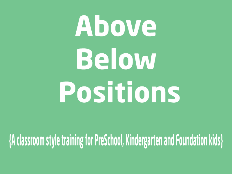SubjectCoach | Above and Below Positions Training for Kindergarten, Foundation & PreSchool kids