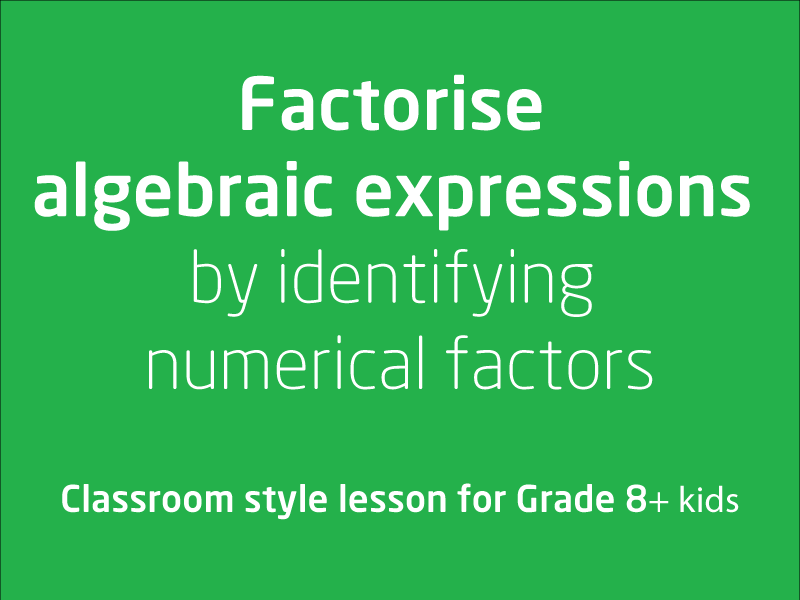 SubjectCoach | Factoring Algebraic Expressions