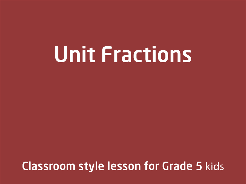 SubjectCoach | Unit Fractions