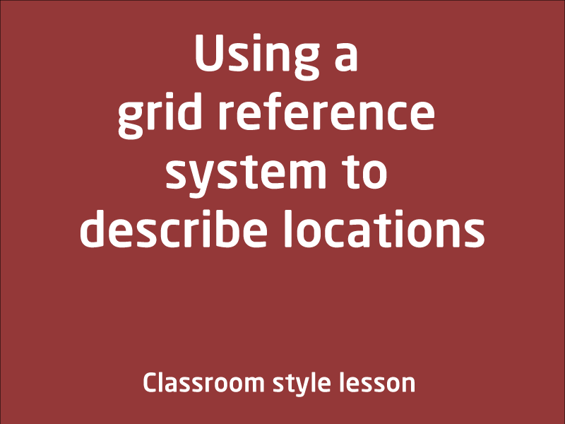 SubjectCoach | Using a grid reference system to describe locations