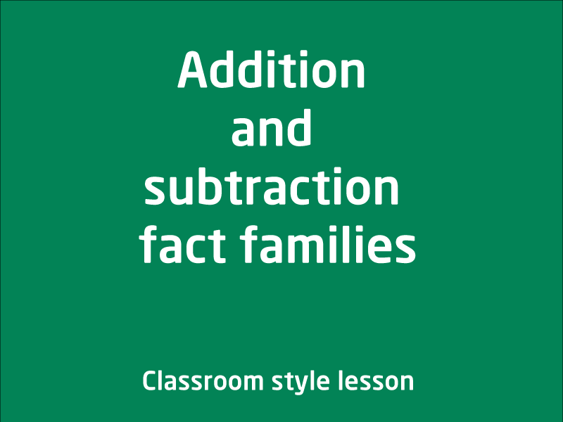 SubjectCoach | Addition and subtraction fact families