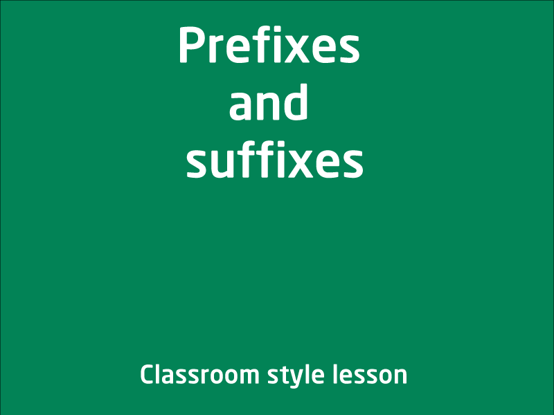 SubjectCoach | Affixes - Prefixes and suffixes