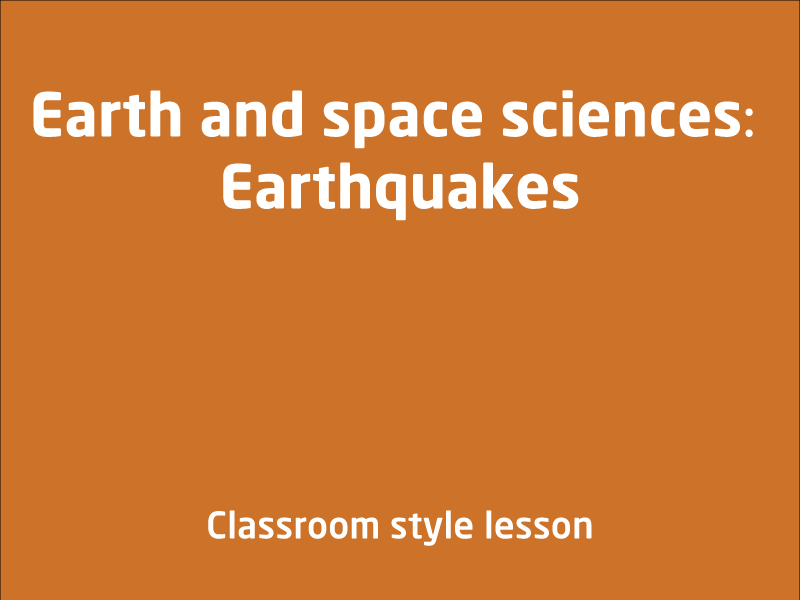 SubjectCoach | Earth and space sciences: Earthquakes